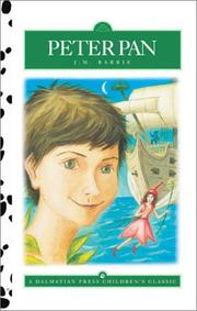 Cover of: Peter Pan (Dalmatian Press Adapted Classic) | J. M. Barrie