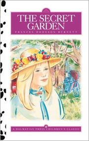 Cover of: The Secret Garden (Dalmatian Press Adapted Classic) by Frances Hodgson Burnett