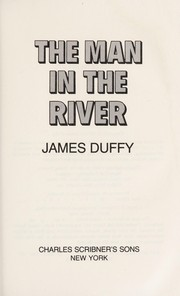 Cover of: The man in the river | Duffy, James