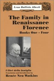 Cover of: The Family in Renaissance Florence (I libri della famiglia), Books One-Four by Leon Battista Alberti