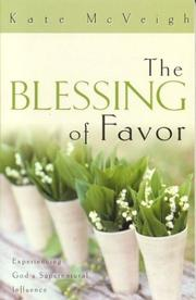 Cover of: The Blessing of Favor | Kate McVeigh