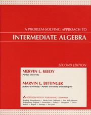 Cover of: A problem solving approach to intermediate algebra | Mervin Laverne Keedy
