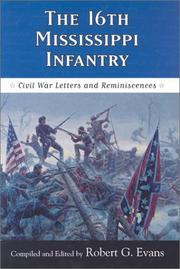 Cover of: The 16th Mississippi Infantry by Robert G. Evans