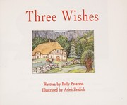 Cover of: Three Wishes | Polly Peterson