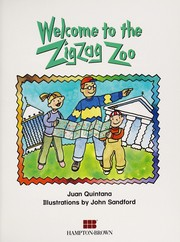 Cover of: Welcome to the Zigzag Zoo (Phonics and Friends: Level a Phonics Storybook) | Juan Quintana