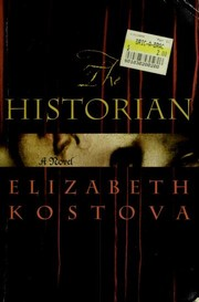 Cover of: The Historian | Elizabeth Kostova