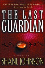 Cover of: The last guardian | Shane Johnson