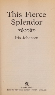 Cover of: This Fierce Splendor | Iris Johansen
