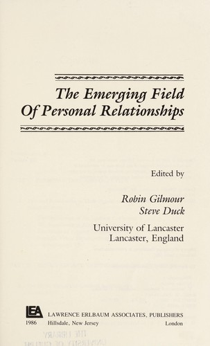 The Emerging field of personal relationships by Steve Duck
