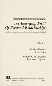 Cover of: The Emerging field of personal relationships | Steve Duck