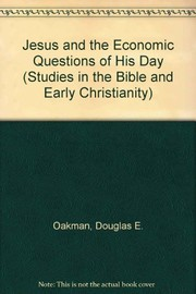 Cover of: Jesus and the economic questions  of his day | Douglas E. Oakman