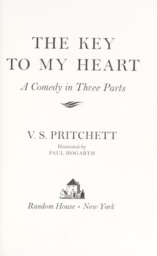 The key to my heart by V. S. Pritchett