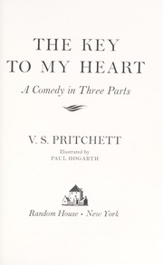 Cover of: The key to my heart | V. S. Pritchett