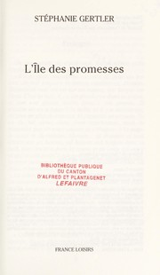 Cover of: L'île des promesses | Stephanie Gertler