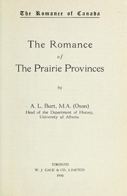 Cover of: The romance of the prairie provinces | Alfred LeRoy Burt