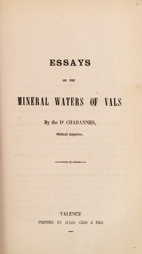 Essays on the mineral waters of Vals by Chabannes Dr
