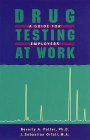 Cover of: Drug testing at work | Beverly A. Potter