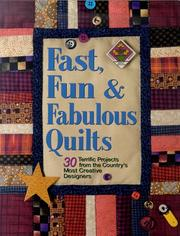 Cover of: Fast, Fun, & Fabulous Quilts | Suzanne Nelson
