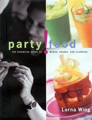 Cover of: Party! Food | Lorna Wing