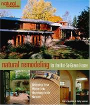 Cover of: Natural remodeling for the not-so-green house by Carol Venolia