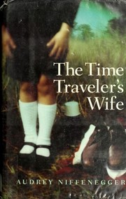 Cover of: The Time Traveler's Wife | Audrey Niffenegger