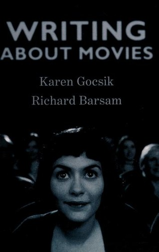 Writing about Movies by Karen M. Gocsik