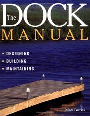 Cover of: The dock manual | Max Burns