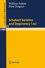 Cover of: Schubert varieties and degeneracy loci | Fulton, William