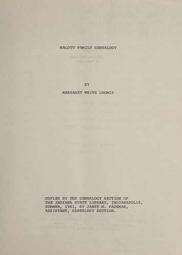 [Malott family genealogy by Margaret White Loomis