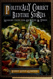 Cover of: Politically Correct Bedtime Stories | James Finn Garner