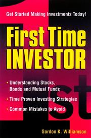 Cover of: First Time Investor | Gordon K. Williamson
