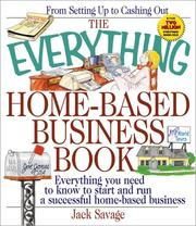 Cover of: The everything home-based business book | Jack Savage