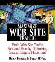 Cover of: Streetwise maximize web site traffic | Robin Nobles