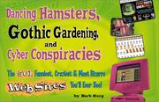 Cover of: Dancing hamsters, Gothic gardening, and cyber conspiracies | Barbara Karg