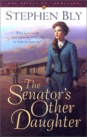 Cover of: The senator's other daughter by Stephen A. Bly
