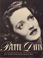 Cover of: Bette Davis, a biography in photographs | Christopher Nickens