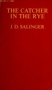 Cover of: The Catcher in the Rye | J. D. Salinger