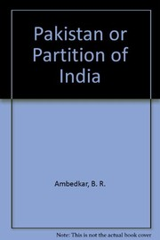 Cover of: Pakistan or partition of India | B. R. Ambedkar