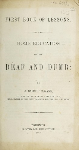 Home education for the deaf and dumb by J. Barrett McGann