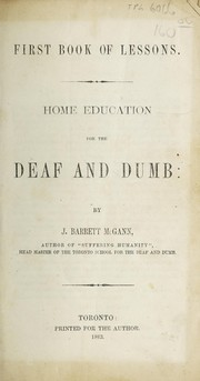 Cover of: Home education for the deaf and dumb | J. Barrett McGann