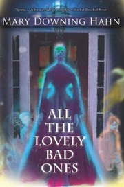 Cover of: All the Lovely Bad Ones | Mary Downing Hahn