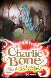 Cover of: Charlie Bone and the Red Knight (Charlie Bone, Book 8) | Jenny Nimmo