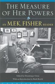 Cover of: The Measure of Her Powers by M. F. K. Fisher