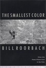 Cover of: The Smallest Color | Bill Roorbach