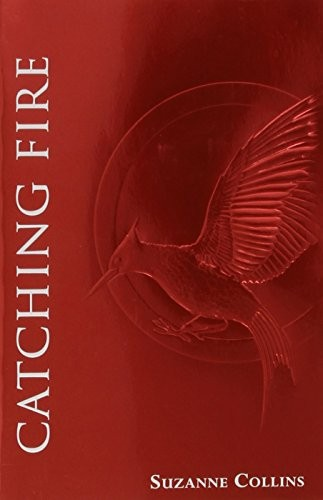 Catching Fire (The Second Book of The Hunger Games): Foil Edition by Suzanne Collins