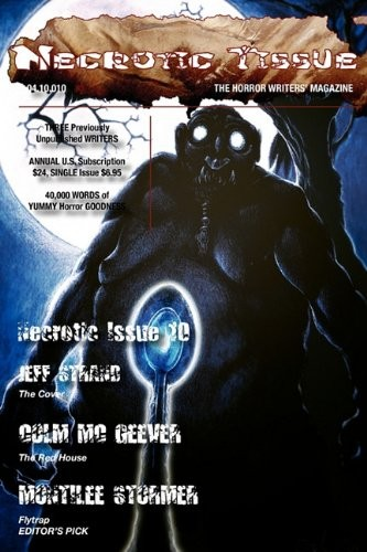 Necrotic Tissue, Issue #10 by Jeff Strand, MontiLee Stormer