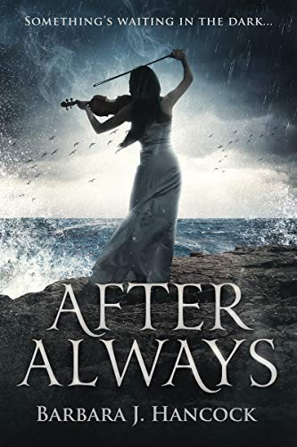 After Always by Barbara J. Hancock