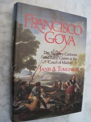 Cover of: Francisco Goya | Janis A. Tomlinson