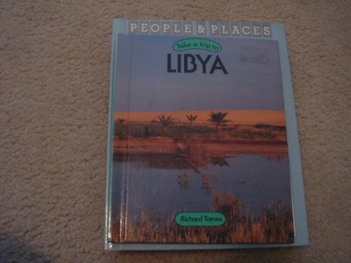 Take a trip to Libya by Richard Tames