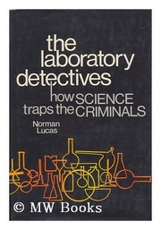 Cover of: The laboratory detectives | Norman Lucas